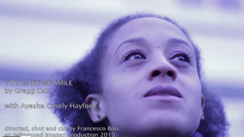"""You Make Me Smile"" a song written by Gregg Cain with Ayesha Casely-Hayford. Directed shot and cut by Francesco Bori"