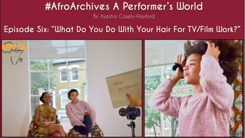 Afro Archives A Performer's World by Ayesha Casely-Hayford