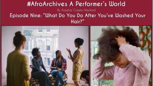Afro Archives, A Performer's World